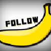 FOLLOW BANANA