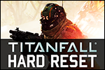 HARD RESET - A Titanfall Movie